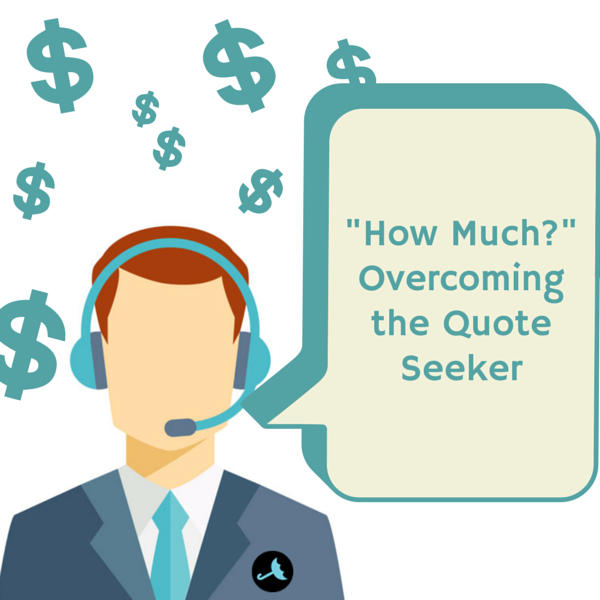 Overcoming the Quote Seeker