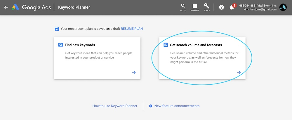 Get search volume and forecasts - Google Keyword Planner